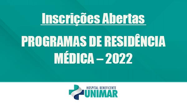 EDITAL DE SELEÇÃO PÚBLICA PARA PROGRAMAS DE RESIDÊNCIA MÉDICA – 2022